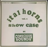 Ital Horns - Showcase Vol. 1 At Conscious Sounds (Conscious Sounds) LP